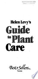 Helen Levy's Guide to Plant Care
