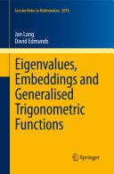 Eigenvalues, Embeddings and Generalised Trigonometric Functions