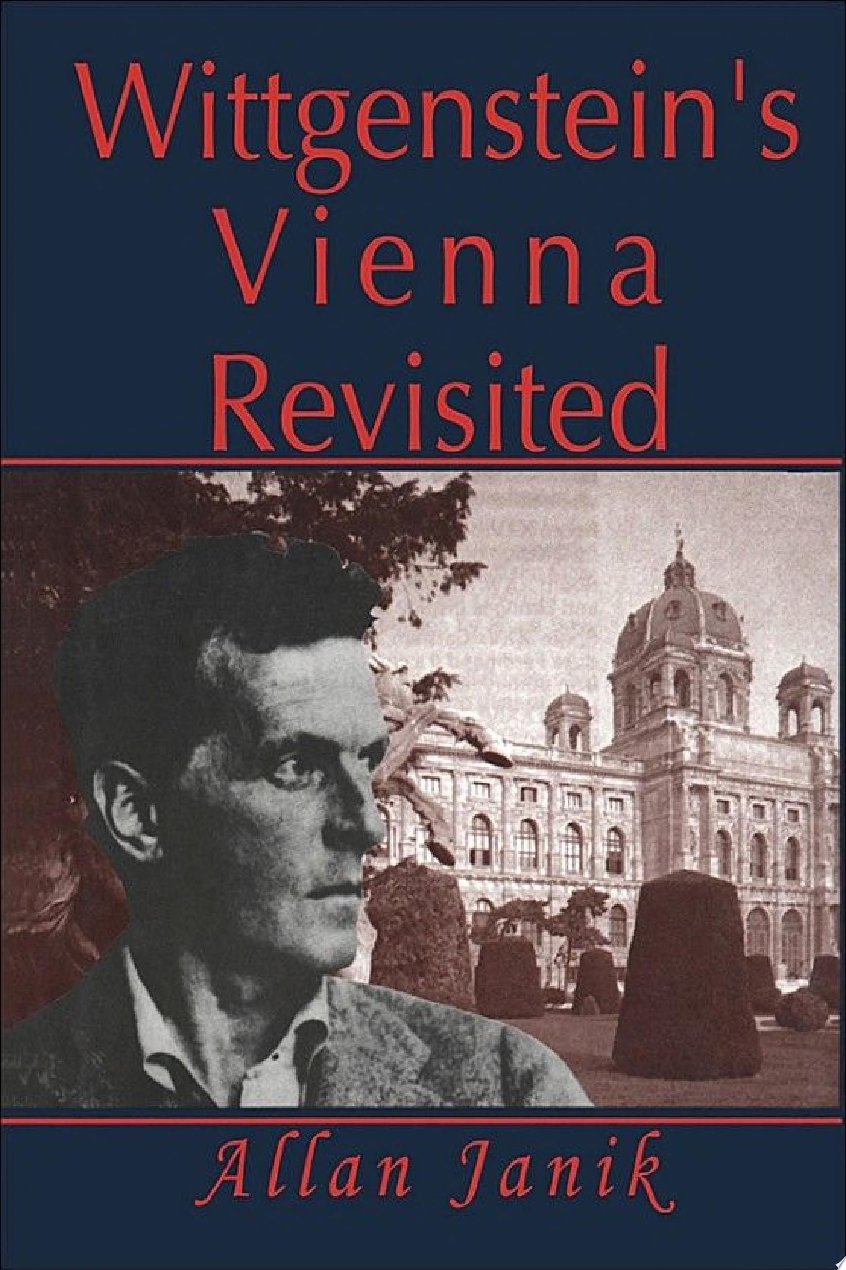 Wittgenstein s Vienna Revisited