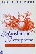 The Ravishment of Persephone