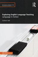 Exploring English Language Teaching