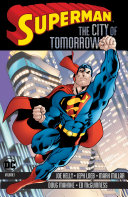 Superman: The City of Tomorrow Vol. 1 [Pdf/ePub] eBook