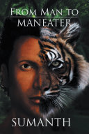 From Man to Maneater Book