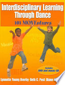 Cover of Interdisciplinary Learning Through Dance