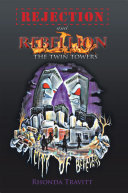 Rejection   Rebellion the Twin Towers
