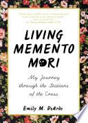 Living Memento Mori Book PDF