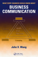 What Every Engineer Should Know About Business Communication