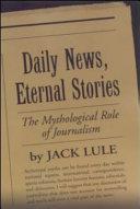 Daily News, Eternal Stories