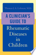A Clinician S Guide To Rheumatic Diseases In Children Book PDF