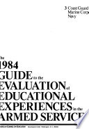 The 1984 Guide to the Evaluation of Educational Experiences in the Armed Services  , Band 1