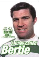 A Bhoy Called Bertie
