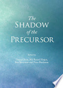 The Shadow of the Precursor
