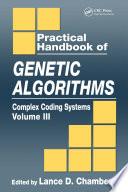 Practical Handbook of Genetic Algorithms
