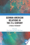 German American Relations In The 21st Century