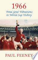 1966  From Good Vibrations to World Cup Victory