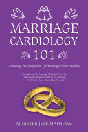 Marriage Cardiology 101