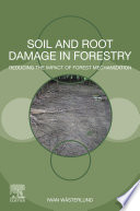 Soil And Root Damage In Forestry Book PDF