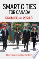 Smart Cities in Canada  Digital Dreams  Corporate Designs