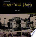 """""""The History of Greenfield Park: 1910-1975"""" by John Riley"""