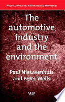 """The Automotive Industry and the Environment"" by P Nieuwenhuis, P Wells"
