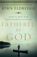 Fathered by God [Pdf/ePub] eBook