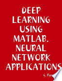 DEEP Learning Using Matlab  Neural Network APPLICATIONS