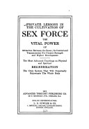 Private Lessons in the Cultivation of Sex Force