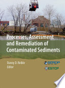 Processes  Assessment and Remediation of Contaminated Sediments