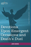 Devotions Upon Emergent Occasions and Death's Duel [Pdf/ePub] eBook