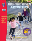 Gr. 4-6 Canadian Quality Daily Physical Activities - 80 Activities Adapted for Classroom & Outside