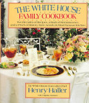 The White House Family Cookbook