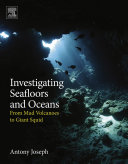 Investigating Seafloors and Oceans