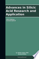 Advances In Silicic Acid Research And Application 2013 Edition Book PDF
