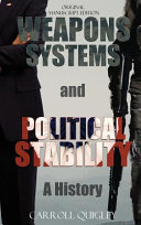 Weapons Systems and Political Stability
