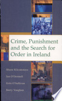 Crime  Punishment and the Search for Order in Ireland Book