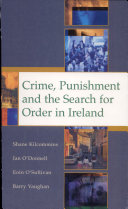 Crime, Punishment and the Search for Order in Ireland
