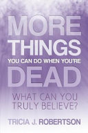 More Things You Can Do When You re Dead