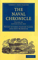 The Naval Chronicle: Volume 33, January-July 1815