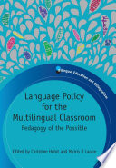 Language Policy for the Multilingual Classroom