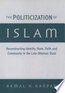 The Politicization Of Islam