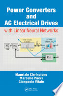 Power Converters and AC Electrical Drives with Linear Neural Networks Book