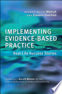 Implementing Evidence Based Practice For Nurses
