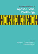 The SAGE Handbook of Applied Social Psychology