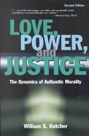 Love, Power, and Justice
