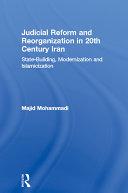 Judicial Reform and Reorganization in 20th Century Iran [Pdf/ePub] eBook