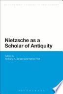 Nietzsche as a Scholar of Antiquity