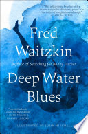 Deep Water Blues