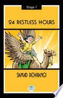 24 Restless Hour   Samed Behrangi  Stage 1