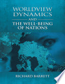 Worldview Dynamics and the Well Being of Nations