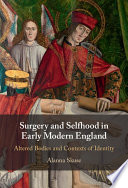 Surgery and Selfhood in Early Modern England